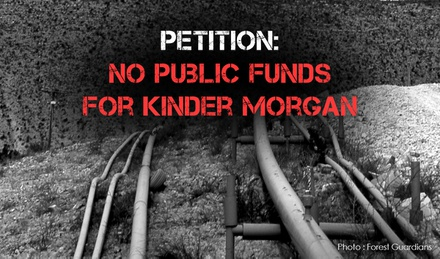 No Public Funds for Kinder Morgan image